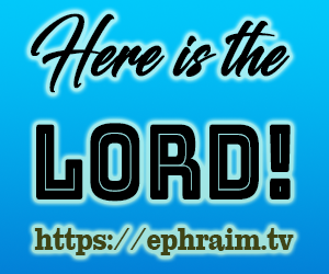 Here is the Lord!