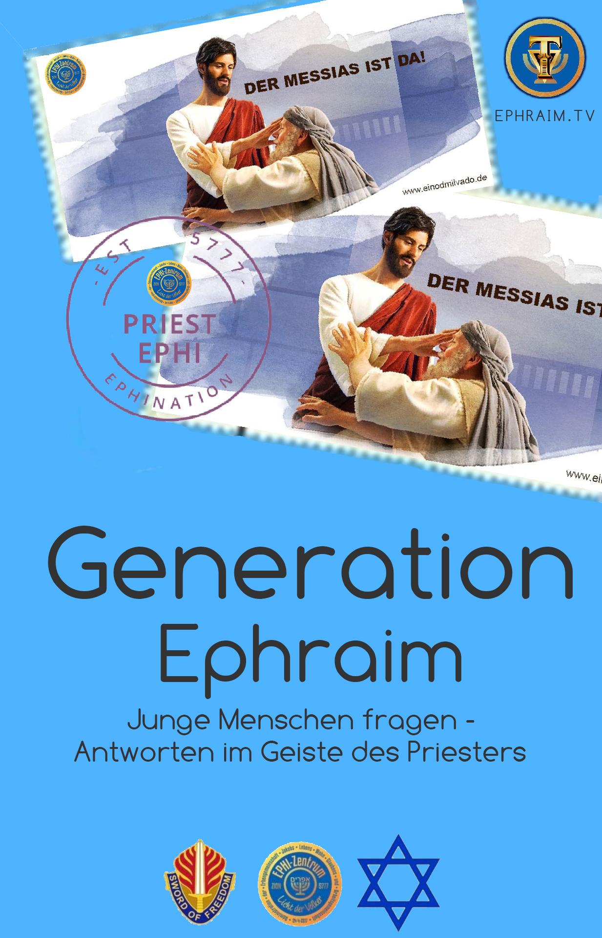 Generation Ephraim